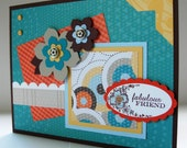 Teal and Orange Fabulous Friends card with Flowers