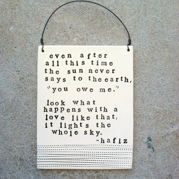hafiz quotes even after all this time - photo #17