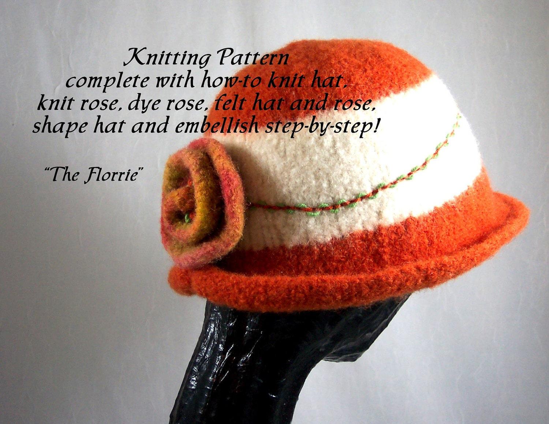 Knitting Pattern Knitted Felt Hat The Florrie Pattern