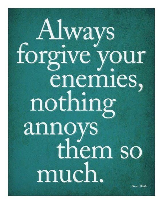 Items Similar To Always Forgive Your Enemies -10x8 Print