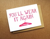 You'll Wear It Again Bridesmaid Gocco Printed Card