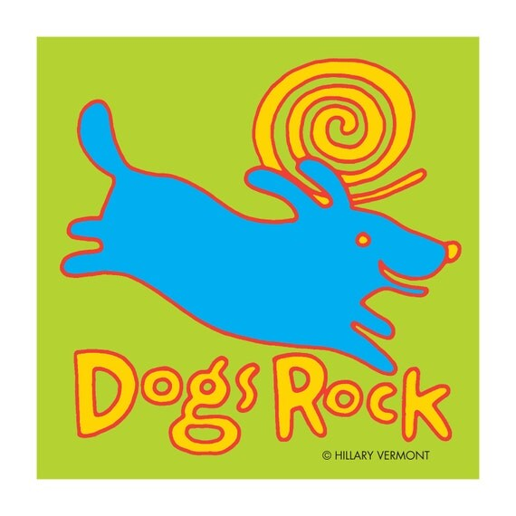 Print, blue dog DOGS ROCK  copyright Hillary Vermont