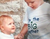 I'm the big brother and little brother shirt set, Big Sister, Little Sister can be done too.  Custom Personalized