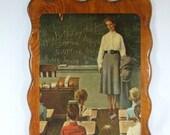 Vintage  Norman Rockwell  Wood Teacher Plaque/Picture