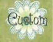 Custom order for ericamichelle14