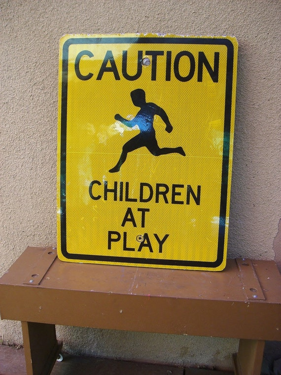 Vintage Traffic Sign-Caution Children At Play