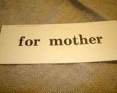 """Vintage Style New Actual School Flashcard Phrase """"For Mother"""""""