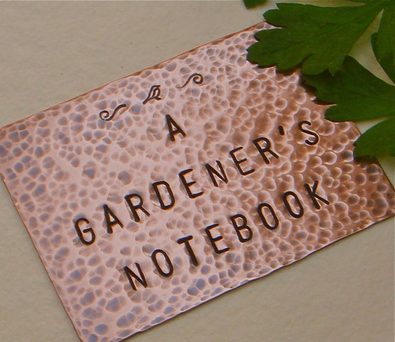 Gardener's Notebook Plaque - Hand Stamped Copper