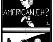 American, Eh No. 4 - Original Comic Series