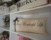 "Christmas Pillow ""Its a Wonderful Life"""