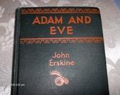 Adam And Eve by John Erskine - 1927