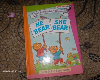 The Berenstain Bears - HE Bear SHE Bear by Stan and Jan Berenstain - 1974
