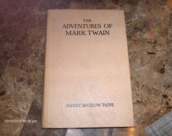 Adventures of Mark Twain  by Albert B.Paine - 1916