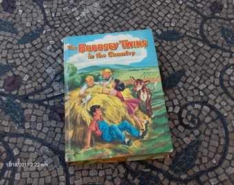 The Bobbsey Twins in the Country by Laura Lee Hope - 1953 - Sweet