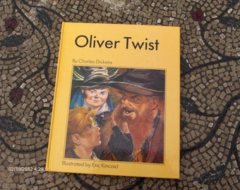 Oliver Twist by Charles Dickens and Illustrated by Eric Kincaid - 1989 - Like New