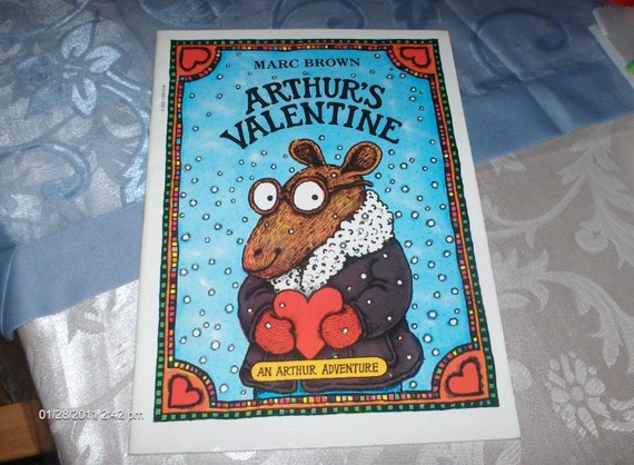 Arthur'sValentine by Marc Brown -  1980 - Sweet