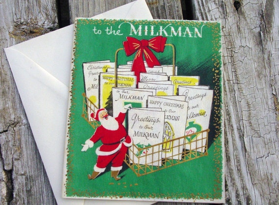 1950s vintage to the Milkman Christmas card-unused