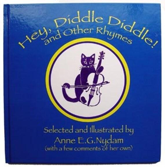 nursery rhyme book - Hey, Diddle Diddle