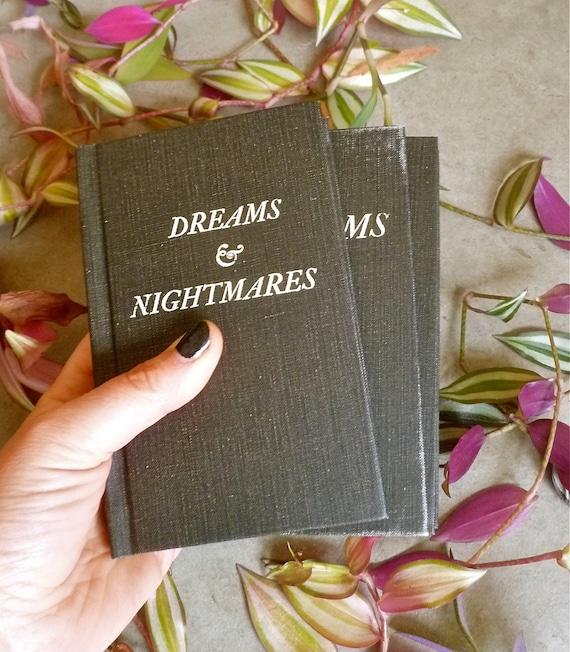 Dreams and Nightmares Blank Journal