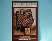 House That Jack Built quilt and stitchery pattern