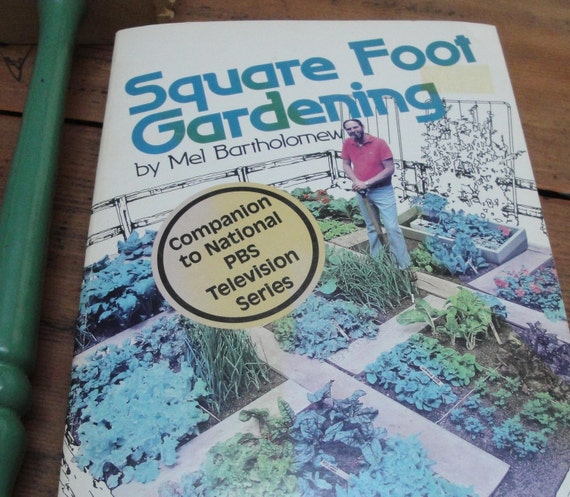 SQUARE FOOT GARDENING, Public Television Series Companion, 1981, Vintage How-To Book