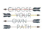 Art Print - Choose Your Own Path