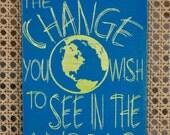 Mahatma Gandhi - Change the World - Unique Canvas Art