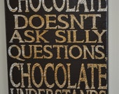 Chocolate Understands - Unique Canvas Art, wall decor, for Home, Office, Dorm, Kitchen,  Family wall art
