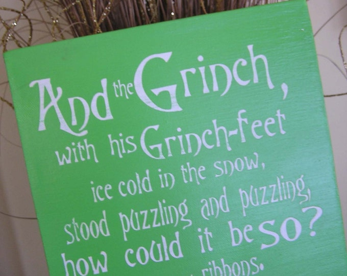 Grinch Sign, The Grinch, Christmas decor, Christmas Gift, Grinch Saying, Grinch Quote, How The Grinch Stole Christmas, Grinch decor