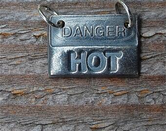 DANGER HOT, silver pendant, sentiment, inspirational