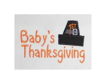 Instant Download Baby's 1st Thanksgiving Embroidery Applique Design-813