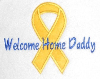 Instant Download Military Ribbon Welcome Home Daddy Embroidery Machine Applique Design-901