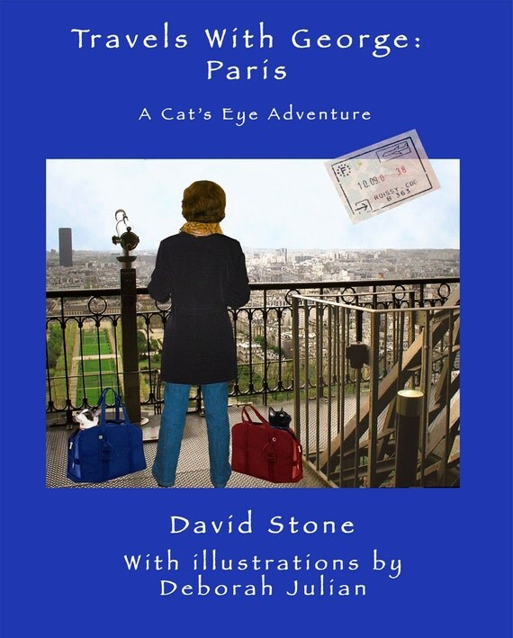 Illustrated Cat Stories, Travels with George: Paris, Funny Cats,  Illustration Art by Deborah Julian, Signed Book