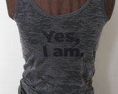 SOLD OUT!! Yes I Am tank- GRAY