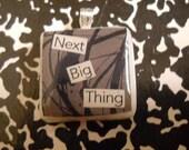 "scrabble tile ""next big thing"""