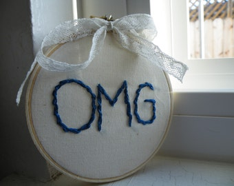 50% off this item, enter LOVE99 at checkout, Hand Embroidered OMG, Embroidered Hoop, Needlework, Word Hoop, Word, Blue, Needle Art Work