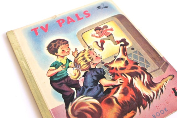 Sale 1950s Vintage Childrens Book TV Pals by Eileen May