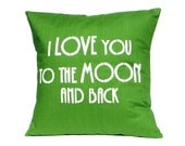 """LOVE Pillow Cover - """"I Love You to the Moon and back"""""""