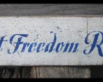 Primitive Sign - LET FREEDOM RING