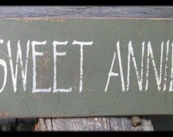 Primitive/Vintage Sign - Sweet Annie - Several Colors Available
