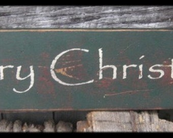 "Primitive Sign - ""Merry Christmas"" - Great for Christmas - Several Colors Available"