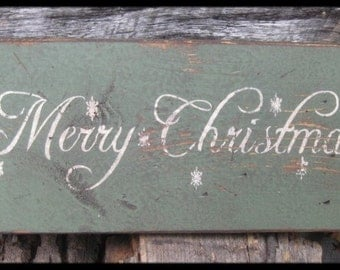 "Primitive Sign - ""Merry Christmas"" - With Snowflakes - Several Colors Available"