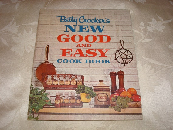 Betty Crocker's New Good And Easy Cookbook 1962 First Edition 10th Printing
