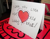 Like A Fat Kid Loves Cake Valentine's Day Card