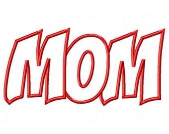 Mom Digital Embroidery Machine Applique Design 10493 Instant Download