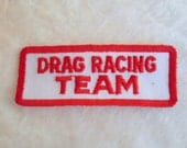 Drag Racing Team  - Vintage Sewing Patch Applique 1970's