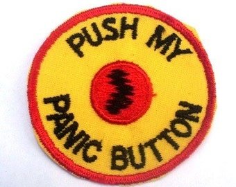 Vintage 70's Sewing Applique Patch - Push my Panic Button