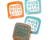 Made with Love rubber stamp hand carved