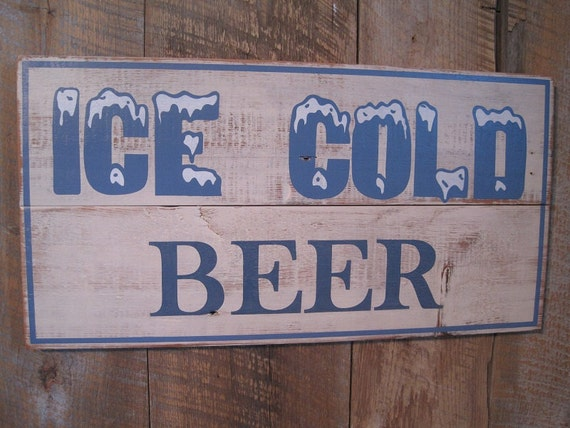 Ice Cold Beer - Wooden Sign