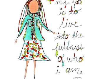 live into the fullness. colorful print. rachel awes.